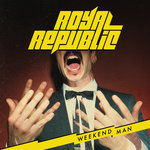 Royal Republic - Walk!