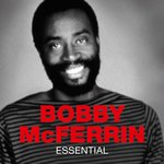 Bobby McFerrin - From Me To You