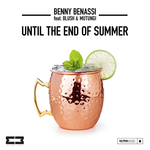 Benny Benassi, Blush, Mutungi - Until The End Of Summer